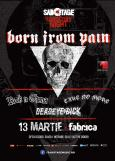 BORN FROM PAIN: concert in Bucuresti