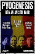 PYOGENESIS 'Romanian Soil Tour' in Bucharest