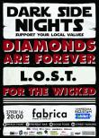 Concert Diamonds Are Forever, L.O.S.T. si For The Wicked la Fabrica