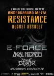 E-FORCE, AKRAL NECROSIS si invitati speciali la Underground Metal Resistance August Assault