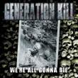 GENERATION KILL: videoclipul piesei 'There is No Hope' disponibil online