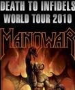 MANOWAR anunta turneul Death To Infidels World Tour 2010