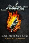 RAVEN: trailer-ul DVD-ului 'Rock Until You Drop - A Long Days Journey' disponibil online