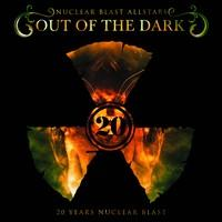 Out Of The Dark: 20 years of Nuclear Blast