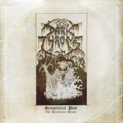 Sempiternal Past - The Darkthrone Demos