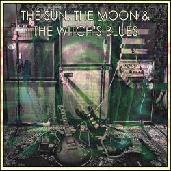 The Sun, The Moon & The Witch's Blues EP