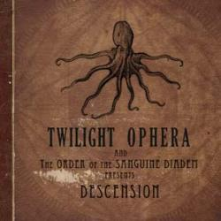 Twilight Ophera and the Order of the Sanguin Diadem Presents: Descension
