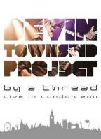 Devin Townsend Band - By a Thread - Live In London 2011
