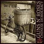 Guns N'Roses - Chinese Democracy