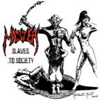 Slaves of Society