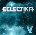 Eclectika - The Last Blue Bird