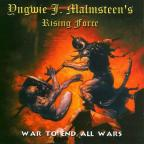 Yngwie Malmsteen's Rising Force - War to End All Wars