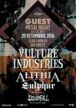 Guest Metal Night 1.0 - Vulture Industries / AlithiA / Sulphur / Downfall
